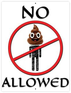 "Aluminum Sign No Poop Heads Allowed - 12"" x 9"""