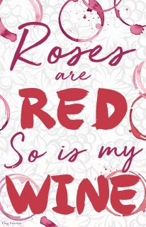 Flag Emotes - Double Sided Garden Flag - Roses Are Red So Is My Wine