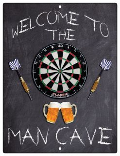 Aluminum Sign Welcome To The Man Cave Dartboard