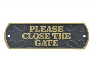 Please Close The Gate Cast Iron Plaque Sign Black & Gold